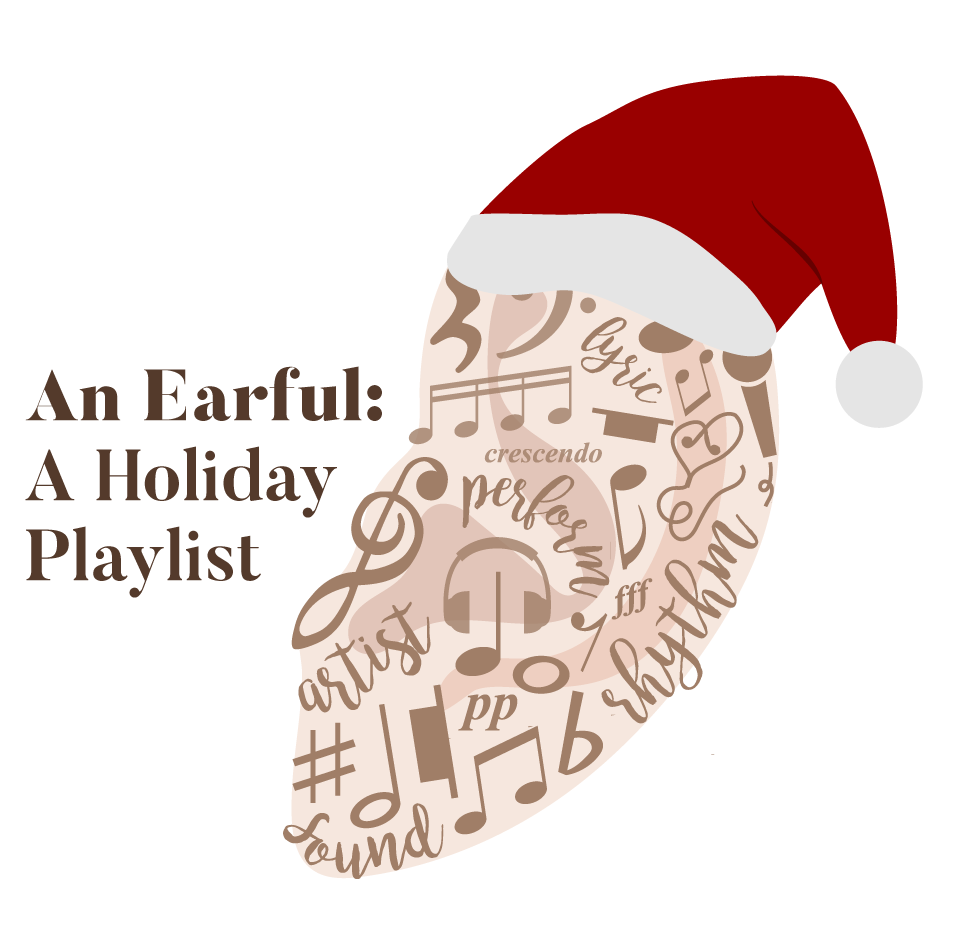 An earful: a holiday playlist
