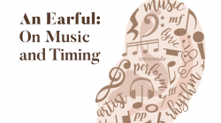 An earful: on music and timing