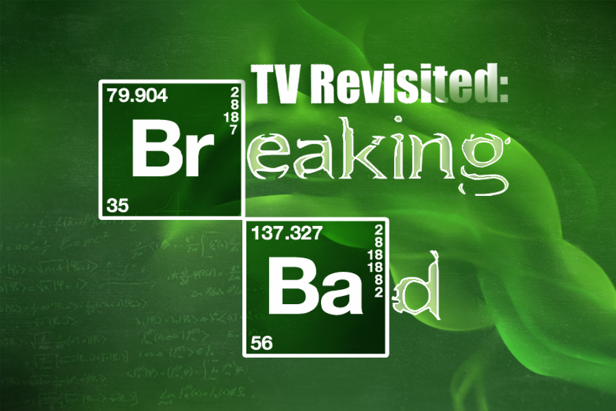 T.V. Revisited: Breaking Bad