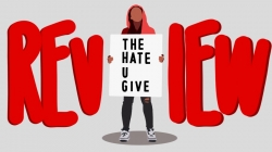 REVIEW: The Hate U Give is reflective of America