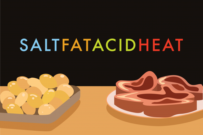 """What I Learned From """"Salt, Fat, Acid, Heat"""""""