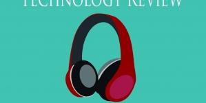 Technology Review: Headphones
