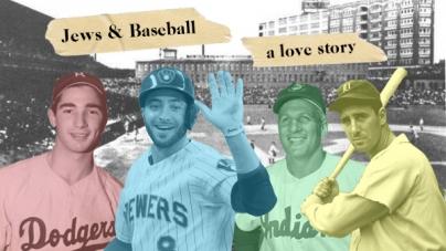 Jews & baseball: A Love Story