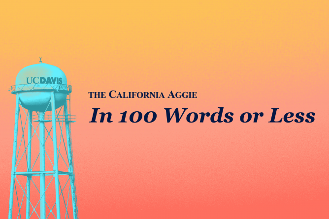 "The California Aggie's ""In 100 Words or Less"""