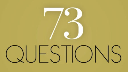 73 questions with myself, alone in a dorm room